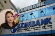 Bà Chu Thị Bình: Hành động và việc làm của Eximbank là bất nhất