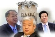 Những sếp ngân hàng 'vang bóng một thời' nhưng hiện tại…tăm tối