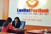 LienVietPostBank: Tái cơ cấu danh mục tín dụng để đáp ứng quy định của NHNN